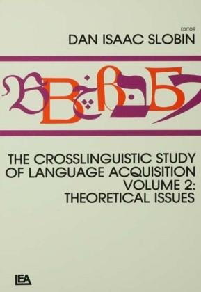 Crosslinguistic Study of Language Acquisition