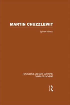 Martin Chuzzlewit (RLE Dickens)