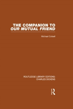 Companion to Our Mutual Friend (RLE Dickens)