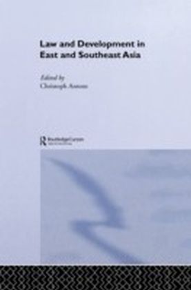 Law and Development in East and South-East Asia