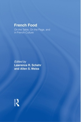 French Food: On the Table On the Page and in French Culture