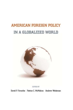 American Foreign Policy in a Globalized World