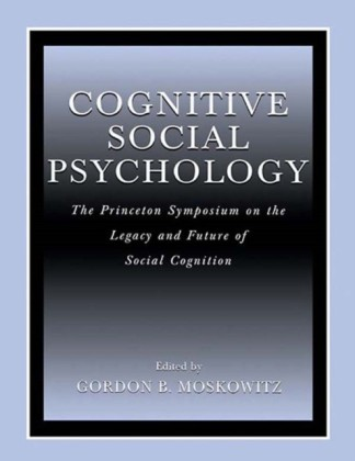 Cognitive Social Psychology