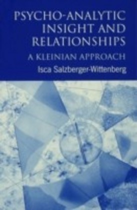 Psycho-Analytic Insight and Relationships