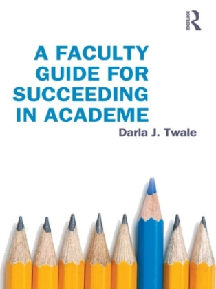Faculty Guide for Succeeding in Academe