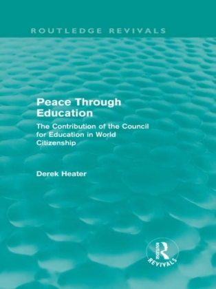Peace Through Education (Routledge Revivals)