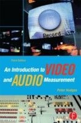 Introduction to Video and Audio Measurement