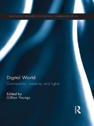 Digital World: Connectivity, Creativity and Rights