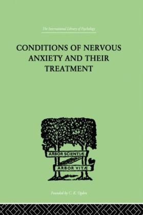 Conditions Of Nervous Anxiety And Their Treatment