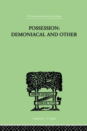 Possession, Demoniacal And Other