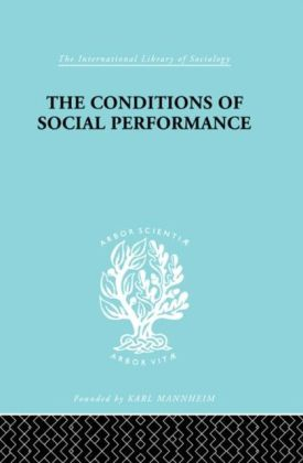 Conditions of Social Performance