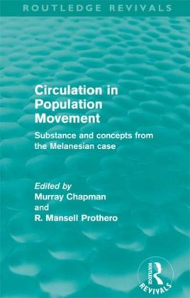 Circulation in Population Movement (Routledge Revivals)