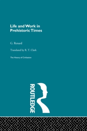 Life and Work in Prehistoric Times