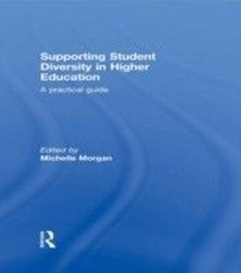 Supporting Student Diversity in Higher Education: A practical guide