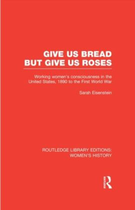 Give Us Bread but Give Us Roses