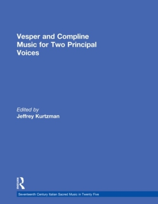 Vesper and Compline Music for Two Principal Voices