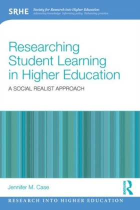 Researching student learning in higher education: A social realist approach