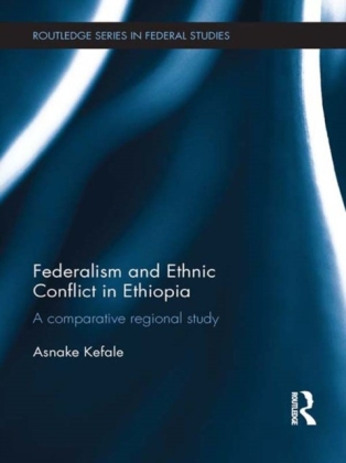 Federalism and Ethnic Conflict in Ethiopia