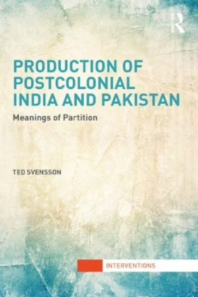 Production of Postcolonial India and Pakistan