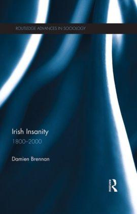 Irish Insanity 1800-2000