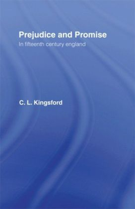 Prejudice and Promise in Fifteenth Century England