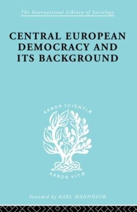 Central European Democracy and its Background