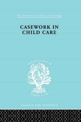 Casework in Childcare