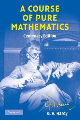 Course of Pure Mathematics Centenary edition