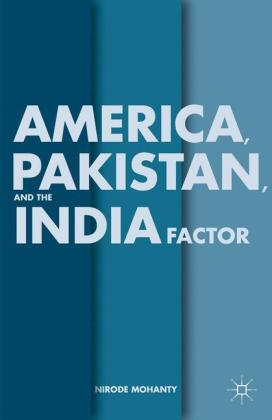 America, Pakistan, and the India Factor