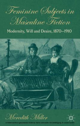 Feminine Subjects in Masculine Fiction
