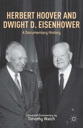 Herbert Hoover and Dwight D. Eisenhower
