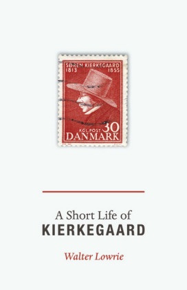 Short Life of Kierkegaard (New in Paperback)