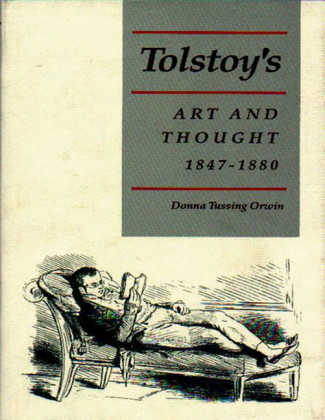 Tolstoy's Art and Thought, 1847-1880