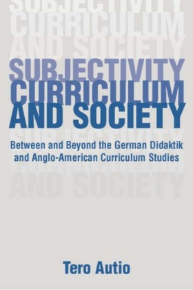 Subjectivity, Curriculum, and Society