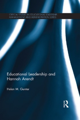 Hannah Arendt and Educational Leadership
