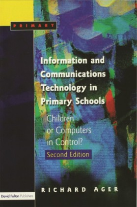 Information and Communications Technology in Primary Schools, Second Edition