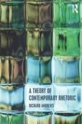 Theory of Contemporary Rhetoric
