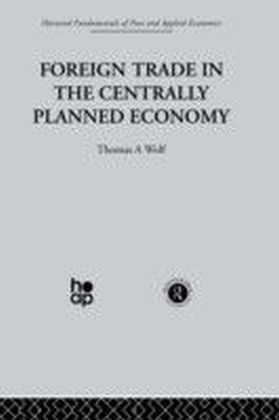 Foreign Trade in the Centrally Planned Economy
