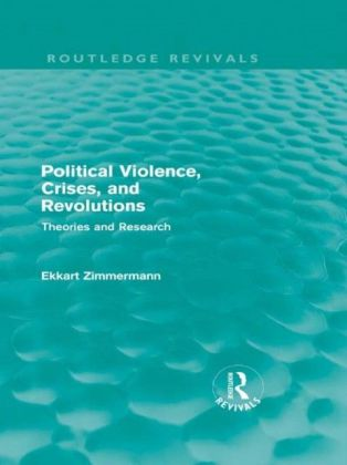 Political Violence, Crises and Revolutions (Routledge Revivals)