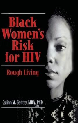 Black Women's Risk for HIV