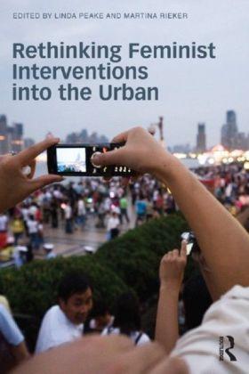 Interrogating Feminist Understandings of the Urban