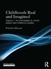 Childhoods, Real and Imagined