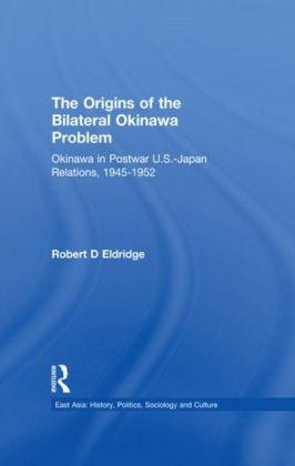Origins of the Bilateral Okinawa Problem