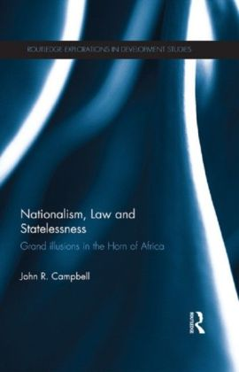 Nationalism, Law and Statelessness: Grand Illusions in the Horn of Africa