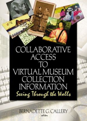 Collaborative Access to Virtual Museum Collection Information