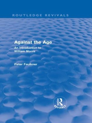 Against The Age (Routledge Revivals)