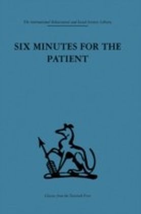 Six Minutes for the Patient