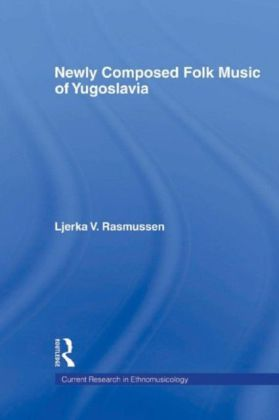 Newly Composed Folk Music of Yugoslavia