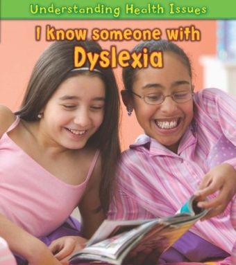 I Know Someone with Dyslexia