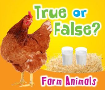 True or False? Farm Animals